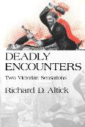 Deadly Encounters Two Victorian Sensations