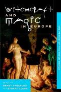 Witchcraft & Magic in Europe Volume 4 The Period of the Witch Trials