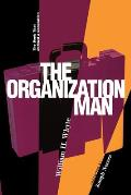 Organization Man The Book That Defined a Generation