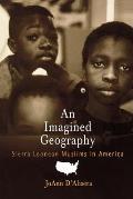 Imagined Geography Sierra Leonean Muslims in America