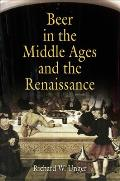 Beer in the Middle Ages & the Renaissance