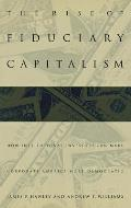 The Rise of Fiduciary Capitalism: How Institutional Investors Can Make Corporate America More Democratic