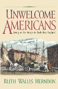 Unwelcome Americans: Living on the Margin in Early New England