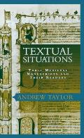 Textual Situations: Three Medieval Manuscripts and Their Readers