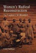 Womens Radical Reconstruction The Freedmens Aid Movement