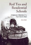 Red Ties and Residential Schools: Indigenous Siberians in a Post-Soviet State