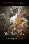 The Third Pillar: Essays in Judaic Studies
