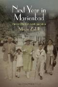 Next Year in Marienbad: The Lost...