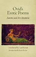 Ovids Erotic Poems Amores & Ars Amatoria