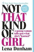 Not That Kind of Girl: A Young...