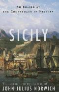 Sicily: An Island at the...