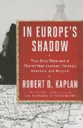 In Europes Shadow Two Cold Wars &...