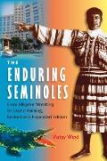 The Enduring Semioles: From Alligator Wrestling to Casino Gaming