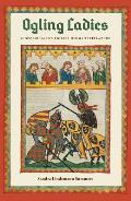 Ogling Ladies: Scopophilia in Medieval German Literature