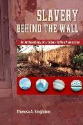 Slavery Behind the Wall: An...