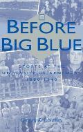 Before Big Blue