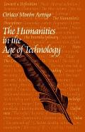 The Humanities in the Age of Technology