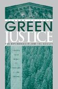 Green Justice The Environment & the Courts