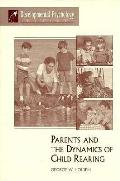 Parents & The Dynamics Of Child Rearing