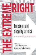 The Extreme Right: Freedom and Security at Risk