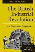 The British Industrial Revolution: An Economic Assessment