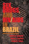 Sex Drugs & Hiv In Brazil