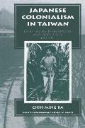 Japanese Colonialism in Taiwan Land Tenure Development & Dependency 1895 1945