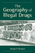 Geography Of Illegal Drugs