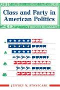 Class and Party in American Politics
