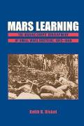 Mars Learning: The Marine Corps Development of Small Wars Doctrine, 1915-1940