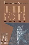 The Amber Gods and Other Stories