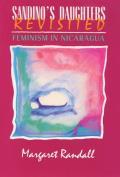 Sandino's Daughters Revisited: Feminism in Nicaragua