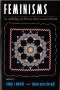 Feminisms An Anthology of Literary Theory & Criticism