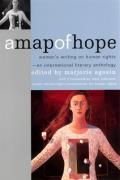 Map of Hope Womens Writing on Human Rights An International Literary Anthology