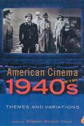 American Cinema of the 1940s: Themes and Variations
