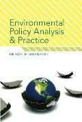 Environmental Policy Analysis & Practice