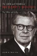 Life & Times Of Richard J Hughes The Pol
