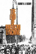 The End of American Lynching