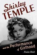 Shirley Temple and the Performance of Girlhood