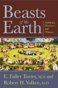 Beasts Of The Earth Animals Humans & Disease