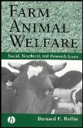 Farm Animal Welfare: Social, Bioethical, and Research Issues