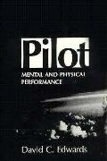 Pilot Mental & Physical Performance