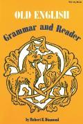 Old English Grammar & Reader Grammar & Reader