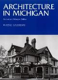 Architecture in Michigan: Revised and Enlarged Edition