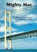 Bridging the Straits The Story of Mighty Mac