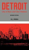 Detroit City Of Race & Class Violence