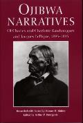 Ojibwa Narratives: Of Charles and Charlotte Kawbawgam and Jacques Lepique, 1893-1895
