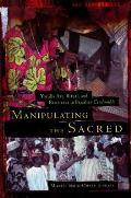 Manipulating the Sacred: Yoruba Art, Ritual, and Resistance in Brazilian Candomble