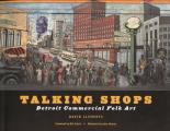 Talking Shops: Detroit Commercial Folk Art
