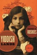 Yiddishlands: A Memoir [With CD]